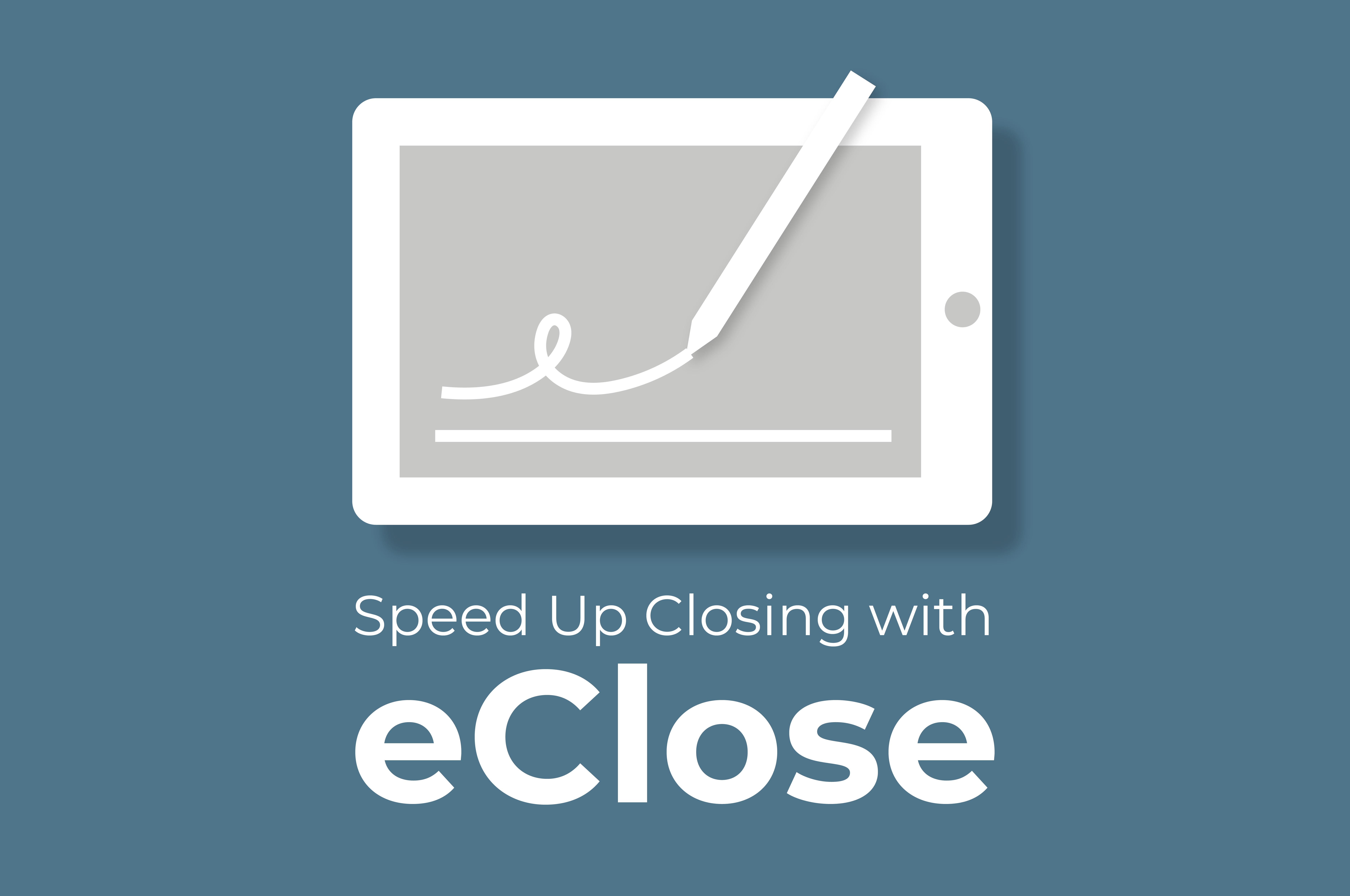 Blog -- eClose Press Release_Blog Image