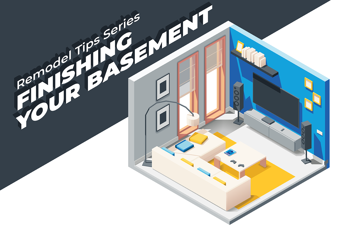 Remodel Tips Series 5 - Tips for Finishing Your Basement_Blog Image